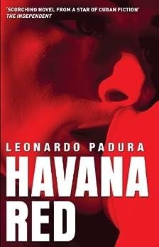 Havana Red: A Mario Conde Mystery by [Padura, Leonardo]