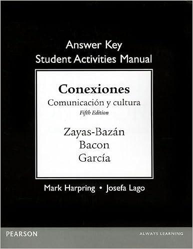 Amazon answer key for the student activities manual for answer key for the student activities manual for conexiones comunicacion y cultura 5th edition fandeluxe Gallery