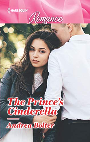 The Prince's Cinderella by Andrea Bolter
