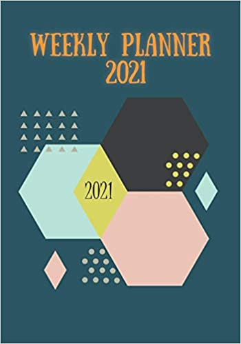 Amazon.com: WEEKLY PLANNER 2021: | Fully Formatted | With 2021