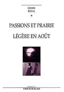Passions et prairie