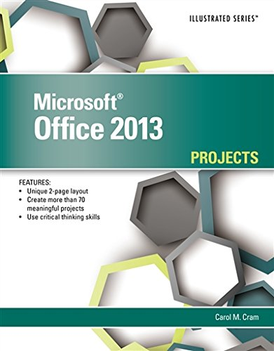 Microsoft Office 2013: Illustrated Projects