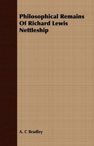 Philosophical Remains Of Richard Lewis Nettleship pdf epub