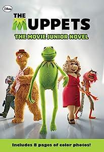 The Muppets The Movie Junior Novel (Disney Junior Novel (ebook))