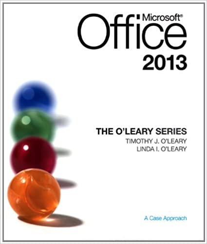 The oleary series microsoft office 2013 linda i oleary timothy the oleary series microsoft office 2013 1st edition fandeluxe Images