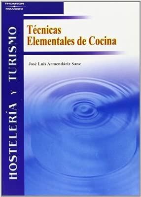 Técnicas Elementales De Cocina Hosteleria Y Turismo
