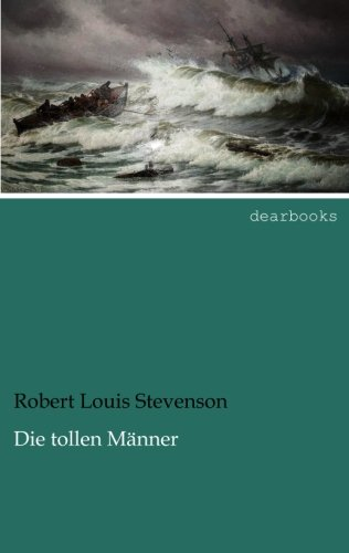 Read Online Die tollen Maenner (German Edition) pdf