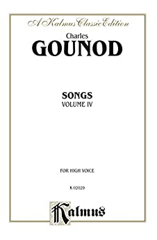 Songs Volume IV For High Voice Kalmus Edition French