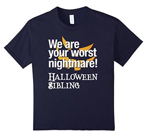 Kids We are your worst nightmare, Halloween Sibling Costume Shirt 8 (Worst Nightmare Costume)