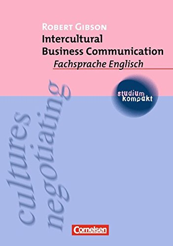 Studium kompakt - Fachsprache Englisch: Intercultural Business Communication: Studienbuch