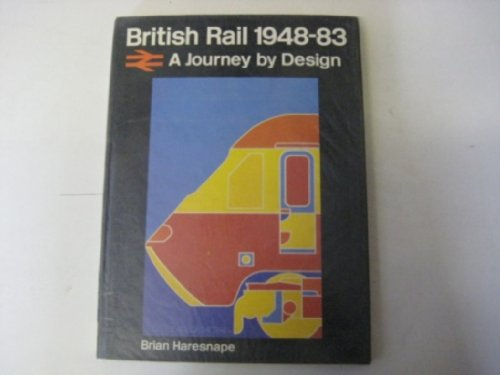 british-rail-1948-83-a-journey-by-design