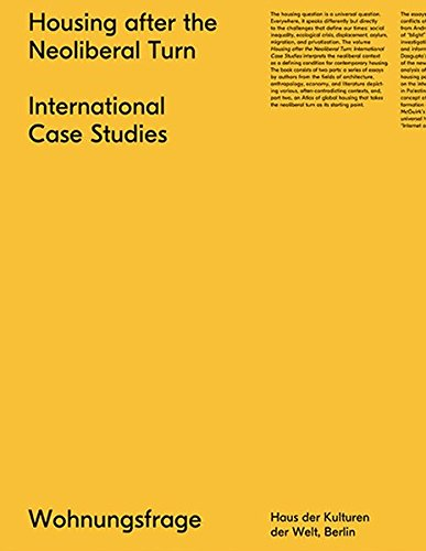 Housing After the Neoliberal Turn: International Case Studies (Wohnungsfrage) pdf epub