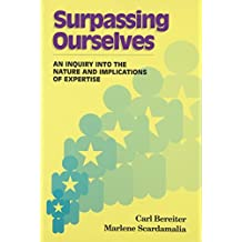 Surpassing Ourselves: An Enquiry into the Nature of Implications and Expertise