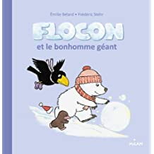 FLOCON ET LE BONHOMME GÉANT
