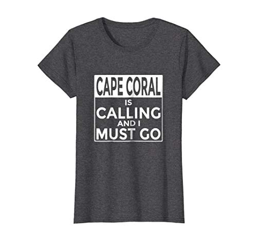 Womens Funny Florida T-Shirt Cape Coral is Calling and I Must Go XL Dark Heather