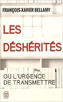 Book Les déshérités ou l'urgence de transmettre