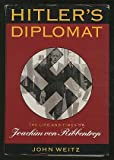 Hitler's Diplomat, John Weitz and Tom Wolfe, 0395621526