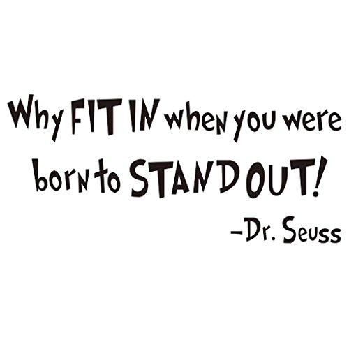 NYKKOLA Dr Seuss Why Fit in When You were Born to Stand Out Wall Art Vinyl Decals Stickers Quotes and Sayings Home Art Decor Decal Love Kids Bedroom Children Nursery - Out Decal