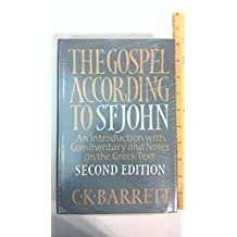 Gospel According to St. John: An Introduction With Commentary and Notes on the Greek Text by C. K. Barrett (1978-12-30)