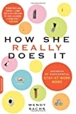 How She Really Does It, Wendy Sachs, 0738210625