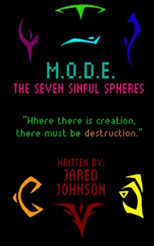 M.O.D.E.: The Seven Sinful Spheres (Magical Prowess Saga) (Volume 1) ebook