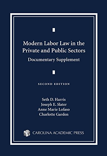 Modern Labor Law in the Private and Public Sectors Documentary Supplement
