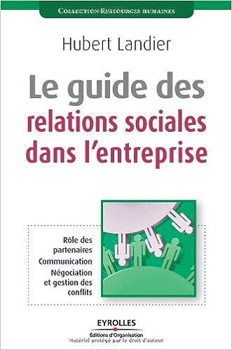 Livres gratuits Le guide des relations sociales dans l'entreprise pdf, epub