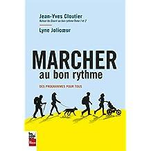MARCHER AU BON RYTHME