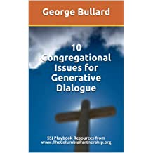 10 Congregational Issues for Generative Dialogue: SSJ Playbook Resources from www.TheColumbiaPartnership.org