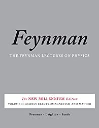 The Feynman Lectures on Physics, Vol. II: The New Millennium Edition: Mainly Electromagnetism and Matter: Volume 2 (Feynman Lectures on Physics (Paperback))
