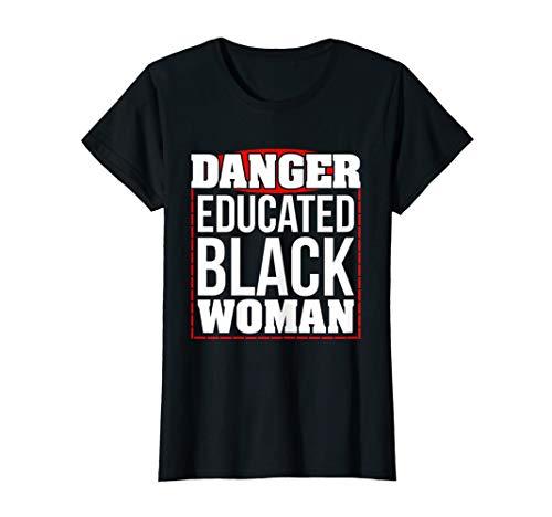 Womens Danger Educated Black Woman T-shirt African DNA Pride Shirt