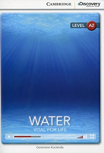 Water: Vital for Life Low Intermediate Book with Online Access (Cambridge Discovery Interactive Readers)