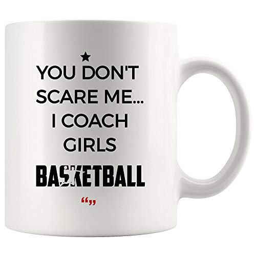 Don't Scare Coach Girls Basketball Player Sport Player Mug - Coffee Cup Team Play Sports Coach Instructor Trainer Gift Men Women Kid Referee Funny Mugs Children Meme Gifts Inspiring Beer Tea Cup