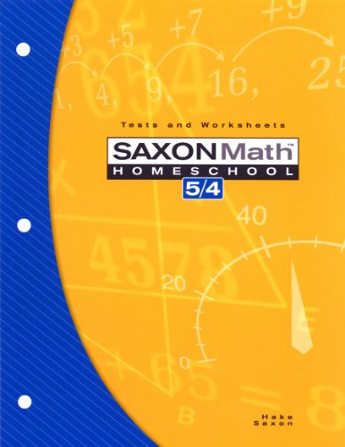 Saxon Math Homeschool 5/4: Tests and Worksheets - 3rd Edition 2004