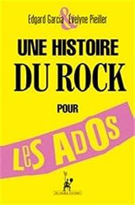 vignette de 'Une histoire du rock pour les ados (Edgard Garcia)'
