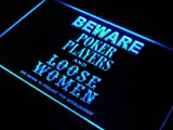 Poker Players Loose Women Beware LED Sign Neon Light Sign Display j933-b(c)