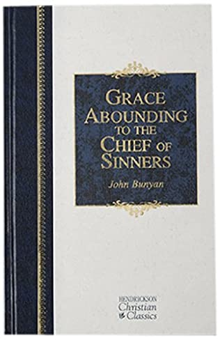 book cover of Grace Abounding to the Chief of Sinners