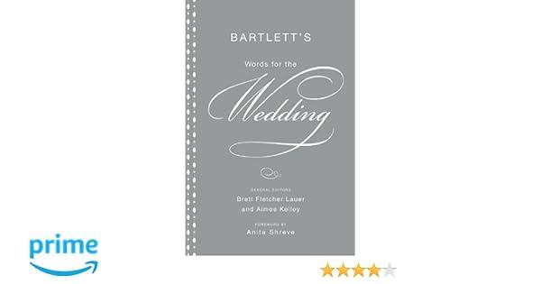 Bartlett's Words for the Wedding: Brett Fletcher Lauer, Aimee ...