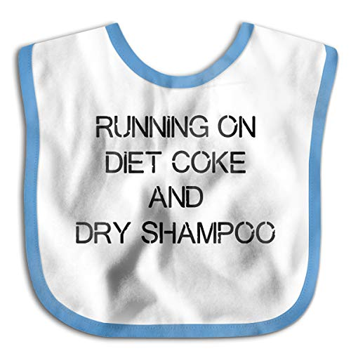 Baby Bibs Running On Diet Coke And Dry Shampoo1 Drooling,Teething And Dinner Bib For Baby Girl