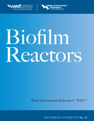 Biofilm Reactors WEF MOP 35 (Water Resources and Environmental Engineering Series) (Effluent Water)