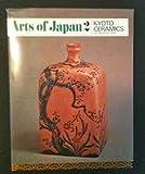Kyoto Ceramics, Masahiko Sato, 0834827018