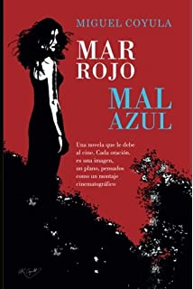 Mar Rojo, Mal Azul (Spanish Edition)