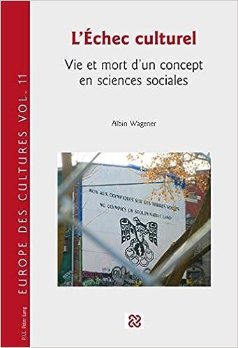 Livres L'échec culturel : Vie et mort d'un concept en sciences sociales pdf