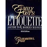 Emily Post's Etiquette, Post, Elizabeth L., 0061816833