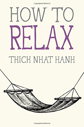 How to Relax (Mindfulness Essentials)