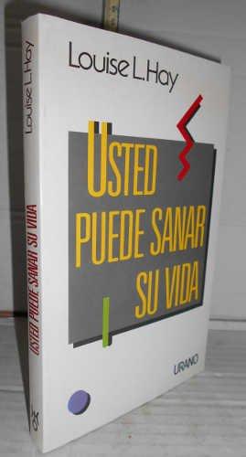 USTED PUEDE SANAR SU VIDA. Traducción de Marta I. Guastavino: Amazon.es: HAY, LOUISE L., HAY, LOUISE L., HAY, LOUISE L.: Libros