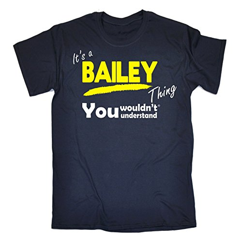 It's A Bailey Thing You Wouldn't Understand (3XL - NAVY) (Bailey Mens Clothing)