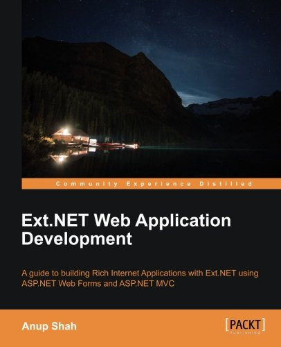Ext.NET Web Application Development by Anup Shah, Publisher : Packt Publishing