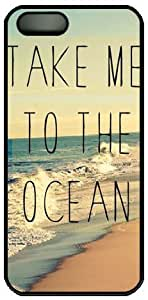Beach Quote Take Me To The Ocean Theme Hard Back Cover Case For Iphone 5 5S