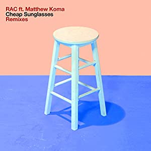 Cheap Sunglasses (Dave Audé Remix) [feat. Matthew Koma]